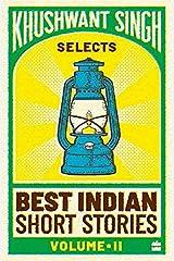 Khushwant Singh Selects Best Indian Short Stories: 2 (Vol. 2) Paperback