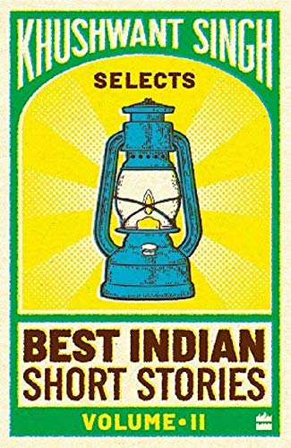 Khushwant Singh Selects Best Indian Short Stories (Vol. 2) (Khushwant Singh Selects Best Indian Short Stories)