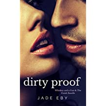Dirty Proof: A Whiskey and a Gun & The Finish Bundle with Extras