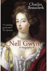 Nell Gwyn: A Biography by Charles Beauclerk (2015-11-30) Paperback