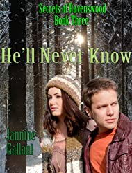 He'll Never Know (Secrets of Ravenswood Book 3) (English Edition)