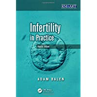 Infertility In Practice (Reproductive Medicine and Assisted Reproductive Techniques Series)