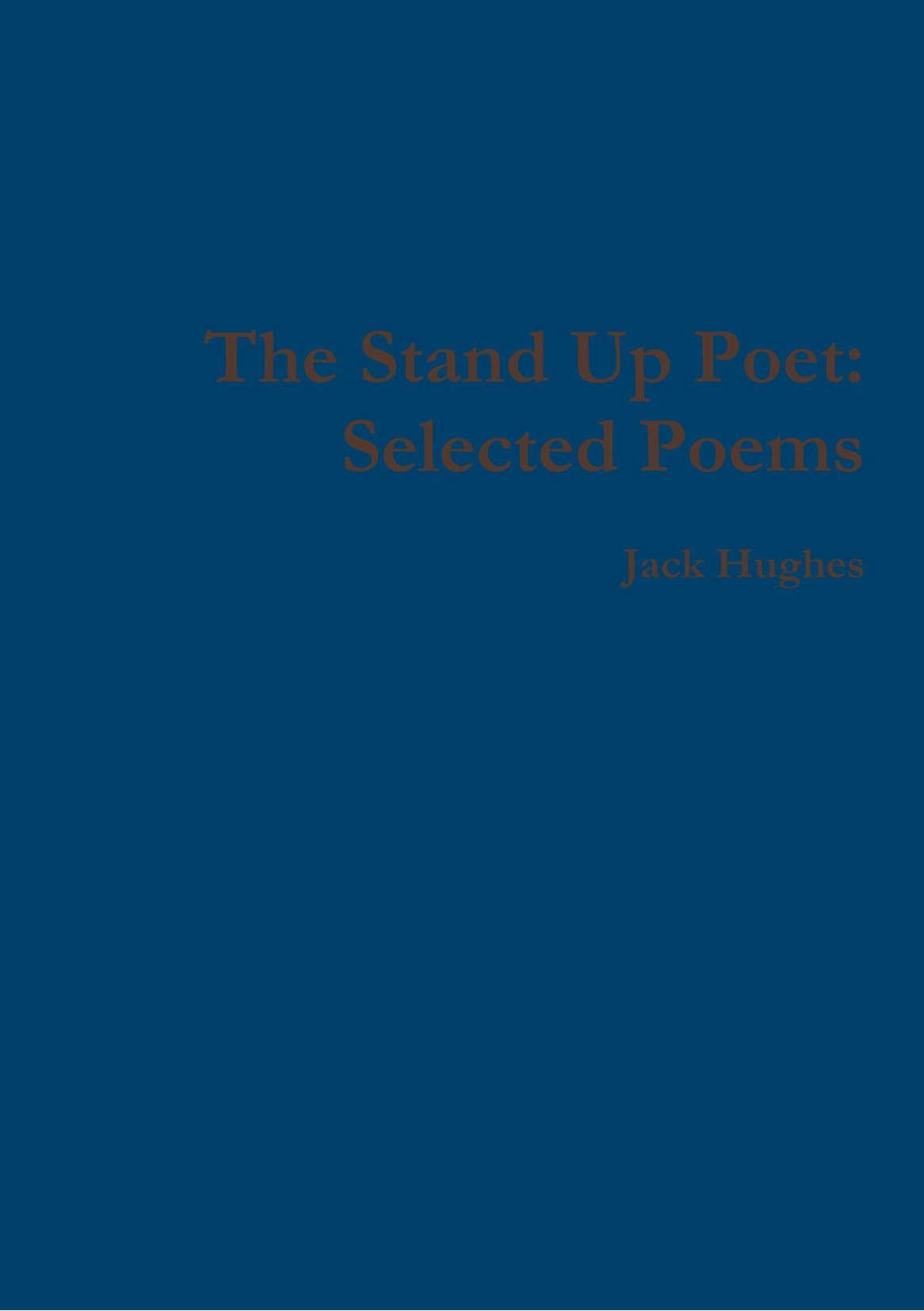 Download The Stand Up Poet: Selected Poems pdf epub