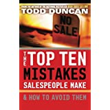 The Top Ten Mistakes Salespeople Make How To Avoid Them