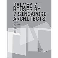 Dalvey 7: Houses by 7 Singapore Architects