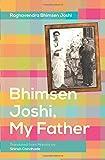 Bhimsen Joshi, My Father
