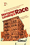 Mortgage Lending and Race : Conceptual and Analytical Perspectives of the Urban Financing Problem, Listokin, David and Casey, Stephen, 0882850601