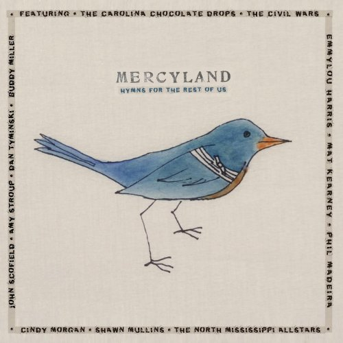 Mercyland: Hymns for the Rest ...
