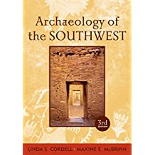 Archaeology of the Southwest, Third Edition