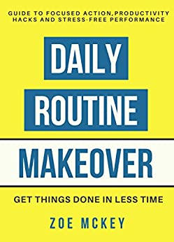 Daily Routine Makeover Productivity Stress Free ebook product image
