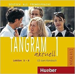 Tangram aktuell 1. Kursbuch und arbeitsbuch, lektion 5 8. By.