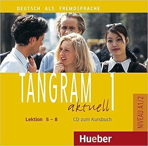 Tangram aktuell 1 – Lektion 5–8 Audio-CD zum Kursbuch
