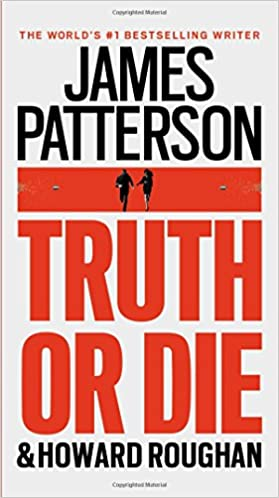 Howard Roughan, James Patterson - Truth or Die Audiobook Free