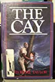 The Cay, Theodore Taylor, 1557361630