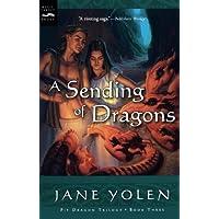 A Sending of Dragons: 3 (Pit Dragon Trilogy)