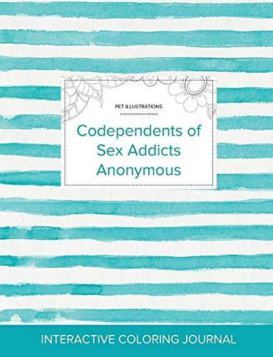 Adult Coloring Journal: Codependents of Sex Addicts Anonymous (Pet Illustrations, Turquoise Stripes) PDF
