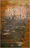 50 shades of red - Fifty Shades of Red: A true story of teenage abuse.
