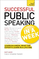 Public Speaking in a Week: Teach Yourself (English Edition)