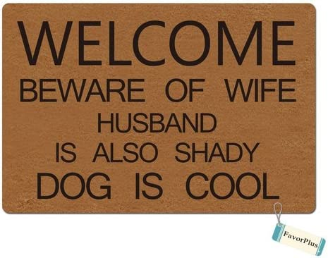 FavorPlus Beware of Wife Husband is Also Shady Dog is Cool Funny Entrance Custom Doormat Door Mat Machine Washable Rug Non Slip Mats Bathroom Kitchen Decor Area Rug 18×30 Inch