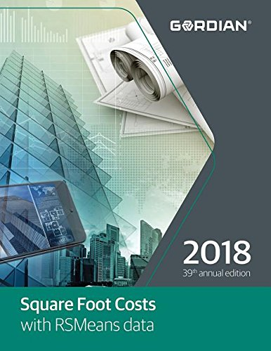 Square Foot Costs with RSMeans Data (Means Square Foot Costs)