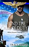 img - for Beyond the Call of Duty: Military Romantic Suspense (Wings of Gold) (Volume 1) book / textbook / text book