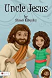 Uncle Jesus, Shawn Kingsley, 1616639679