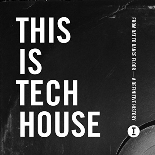 (This Is Tech House)
