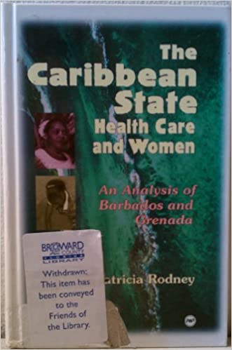 Download online The Caribbean State, Health Care and Women: An Analysis of Barbados and Grenada During the 1979-1983 Period PDF, azw (Kindle), ePub