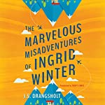 The Marvelous Misadventures of Ingrid Winter | Tara Chace - translation,J. S. Drangsholt