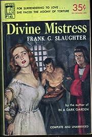 Divine Mistress de Frank G. Slaughter