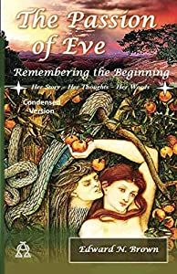 Sweepstakes: The Passion of Eve: Remembering the Beginning:...
