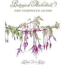 Botanical Illustration: The Complete Guide