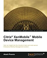 Citrix® XenMobile™ Mobile Device Management Front Cover