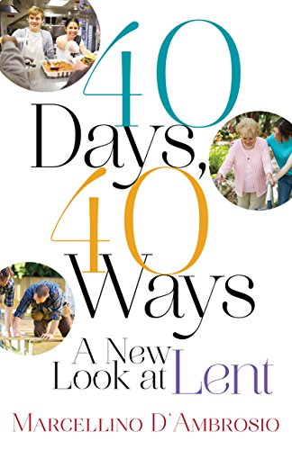 40 Days, 40 Ways: A New Look at Lent cover