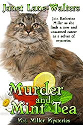 Murder and Mint Tea (Mrs. Miller Mysteries Book 1)