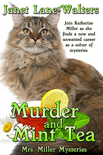 Murder and Mint Tea (Mrs. Miller Mysteries Book 1) by [Lane Walters, Janet]