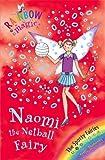 The Sporty Fairies: 60: Naomi the Netball Fairy