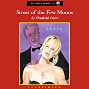 Street of the Five Moons: The Second Vicky Bliss Mystery | Elizabeth Peters