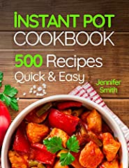 MASTER YOUR INSTANT POT!       Enjoy these 500 Recipes for Any Budget. Recipes are listed step by step in a clear and understandable manner.With this cookbook, you will cook better, tastier and faster meals for yourself and your family...