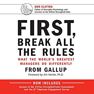 First, Break All the Rules Audiobook