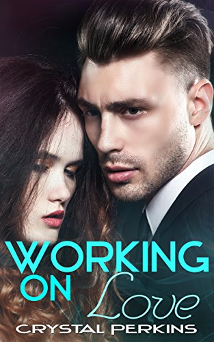 Working On Love (The Griffin Brothers Series Book 6)