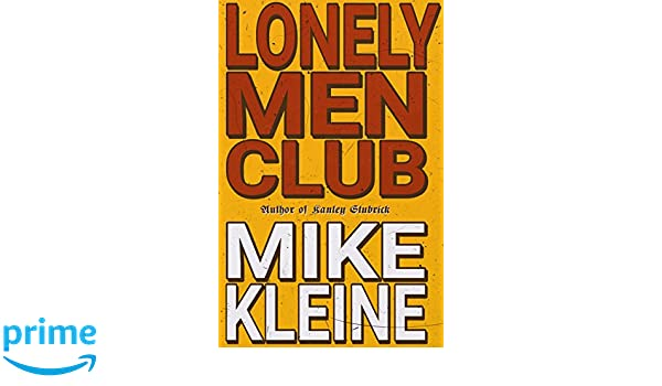 Lonely mens club