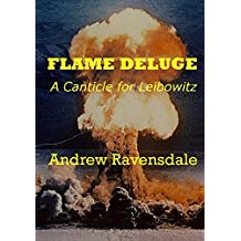 Flame Deluge: A Canticle for Leibowitz