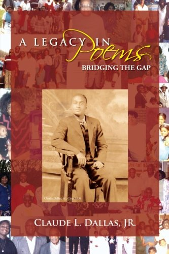 A Legacy in Poems Bridging the Gap