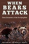 When Bears Attack: Close Encounters o...