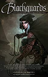Blackguards: Tales of Assassins, Mercenaries, and Rogues (English Edition)