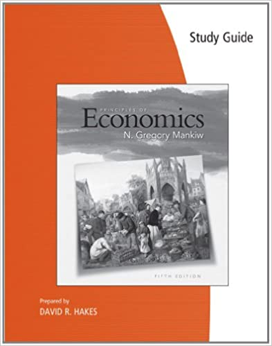 Study Guide For Mankiw S Principles Of Economics 5th