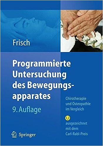 Libros para descargar en AndroidProgrammierte Untersuchung des Bewegungsapparates: Chirotherapie und Osteopathie im Vergleich (German Edition) by Herbert Frisch (Literatura española) PDF FB2