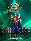 Celtic Woman - Emerald Music Gems