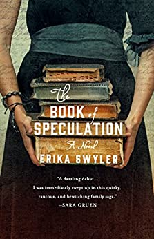The Book of Speculation: A Novel by [Swyler, Erika]